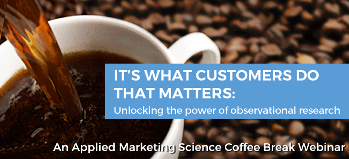 What Customers Do Matters: Unlocking the Power of Observational Research Webinar