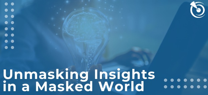Unmasking Insights in a Masked World